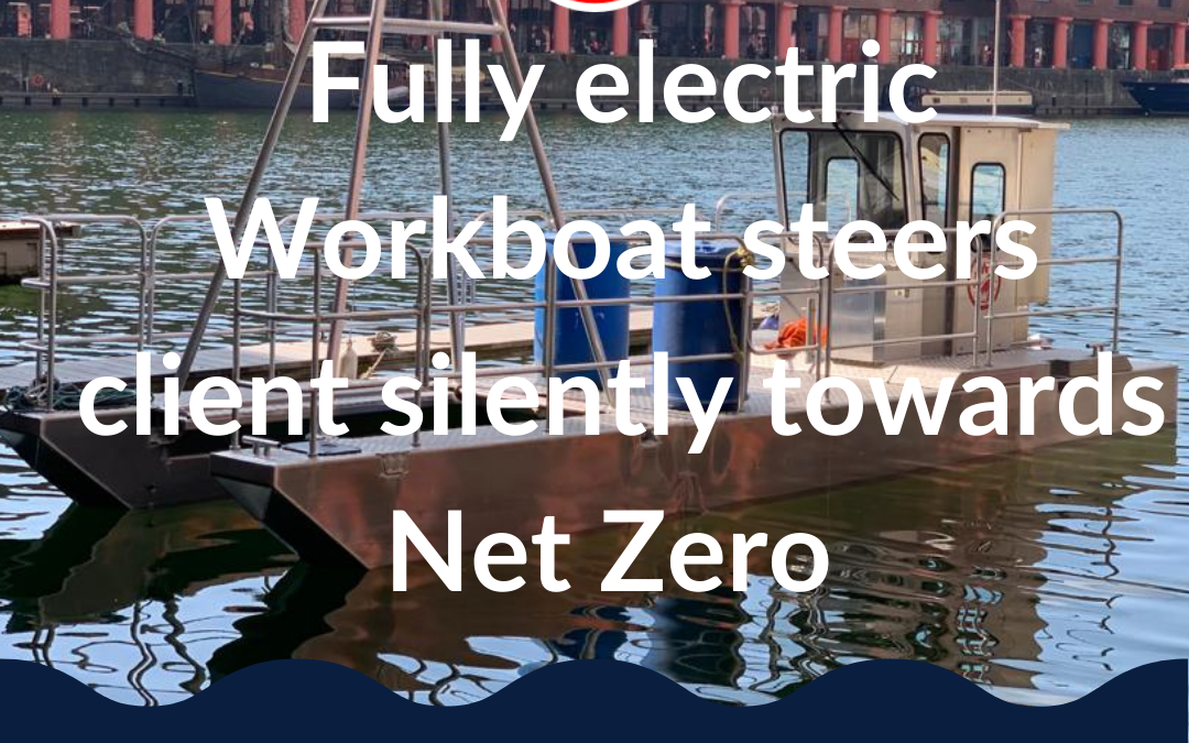 Fully electric Water Witch Workboat steers client silently towards Net Zero